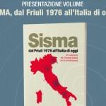"""Presentazione libro """"SISMA dal Friuli 1976 all'Italia di oggi"""""""